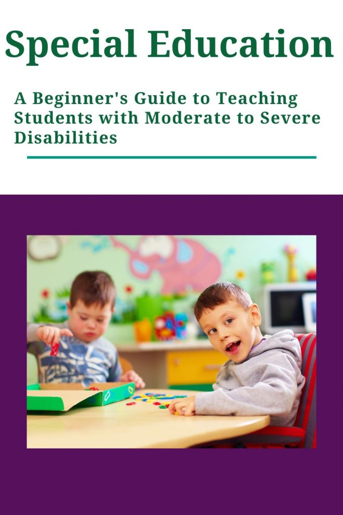 Best guide for new special education teachers. Learn how to teach students with moderate to severe disabilities.