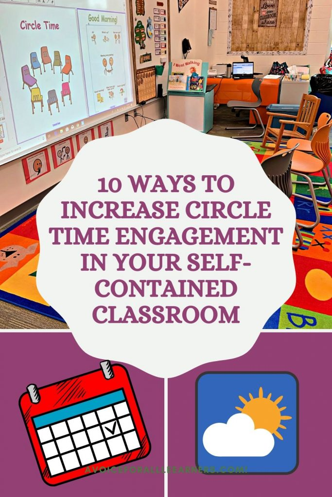Tools and Strategies to increase circle time engagement in the special education self-contained classroom