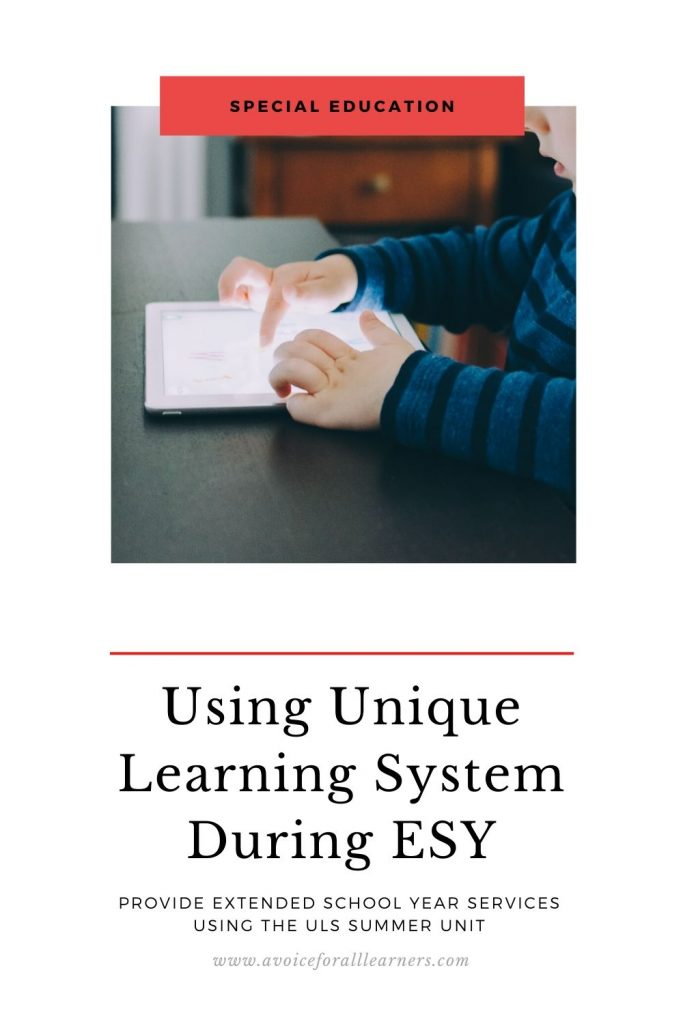 How to use Unique Learning System for distance learning during Extended School Year Services.